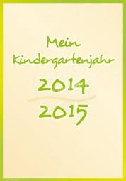 Mein Kindergartenjahr 2014 - 2015 - Portfoliovorlage