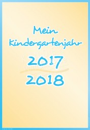Mein Kindergartenjahr 2017 - 2018 - Portfoliovorlage