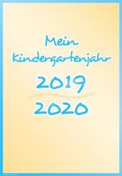 Mein Kindergartenjahr 2019 - 2020 - Portfoliovorlage