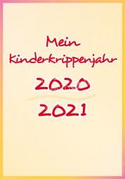 Mein Kinderkrippenjahr 2020 - 2021 - Portfoliovorlage