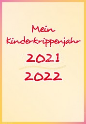 Mein Kinderkrippenjahr 2021 - 2022 - Portfoliovorlage