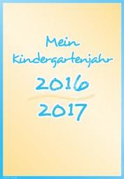 Mein Kindergartenjahr 2016 - 2017 - Portfoliovorlage