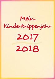 Mein Kinderkrippenjahr 2017 - 2018 - Portfoliovorlage