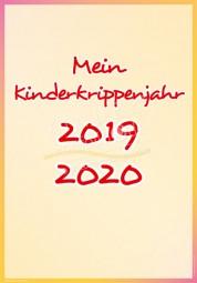 Mein Kinderkrippenjahr 2019 - 2020 - Portfoliovorlage-Copy